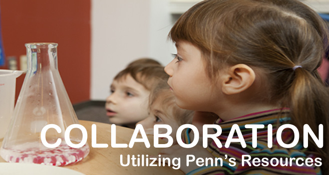 Banner Image: Collaboration - Utilizing Penn's Resources